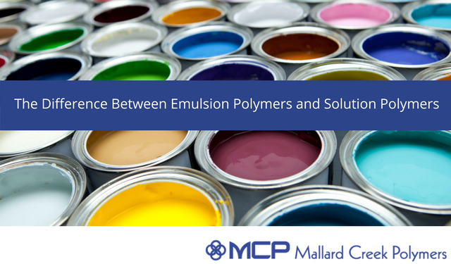 Draft_ Emulsion polymers vs solution polymers